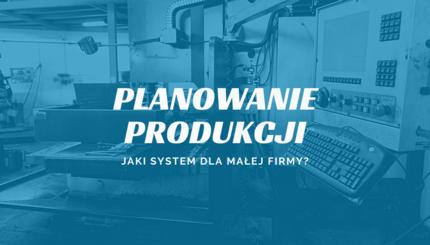 planowanie produkcji